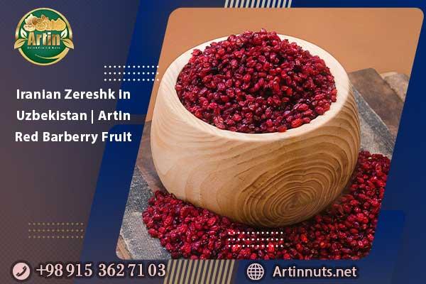 Iranian Zereshk in Uzbekistan   Artin Red Barberry Fruit