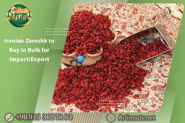 Iranian Zereshk to Buy in Bulk for Import/Export