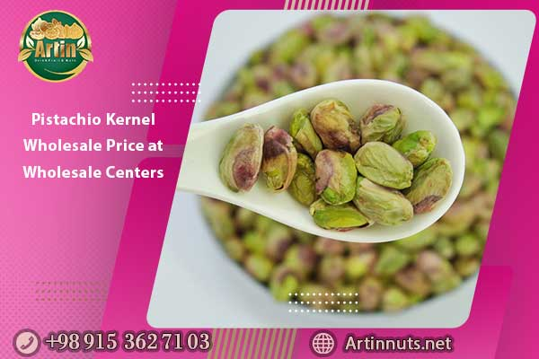 Pistachio Kernel Wholesale Price at Wholesale Centers