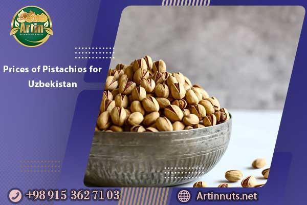 Prices of Pistachios for Uzbekistan