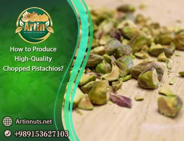 High-Quality Chopped Pistachios