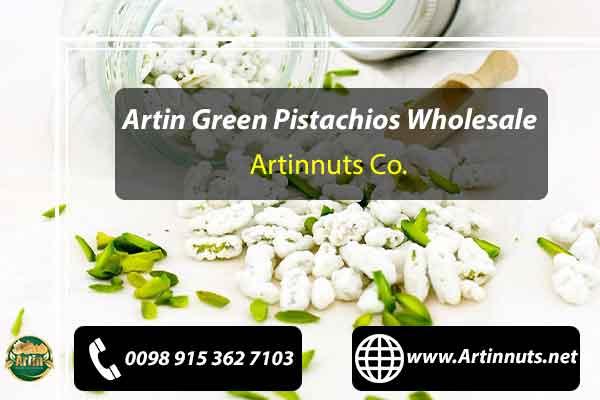 Artin Green Pistachios Wholesale