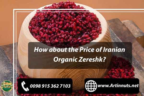 Price of Iranian Organic Zereshk