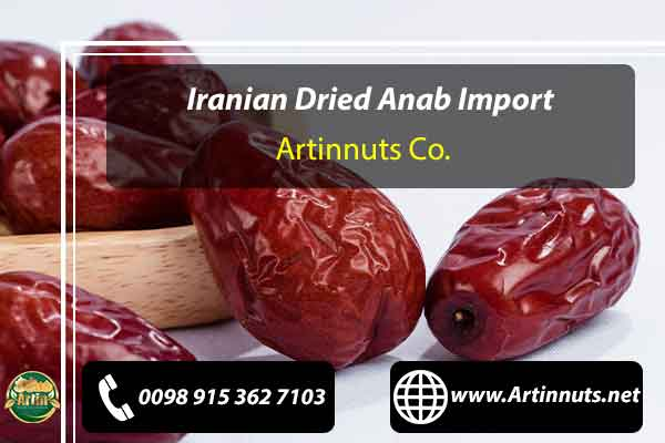 Iranian Dried Anab Import