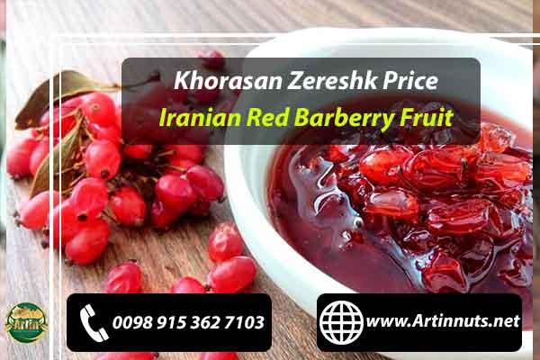 Khorasan Zereshk Price