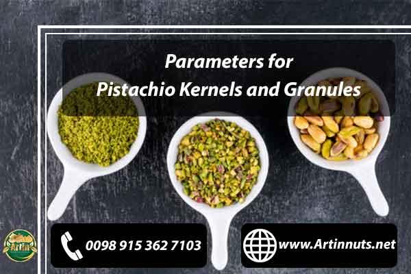 Pistachio Kernels and Granules
