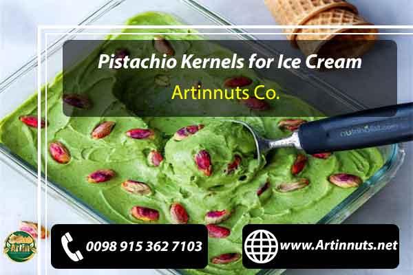 Pistachio Kernels for Ice Cream
