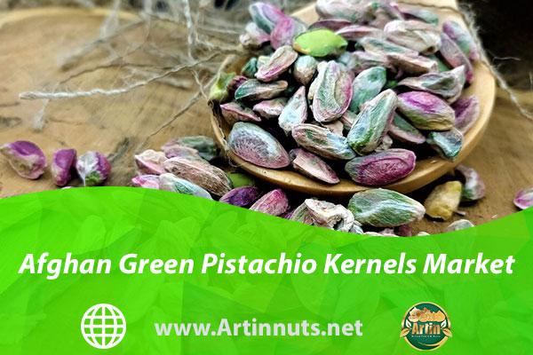 Afghan Green Pistachio Kernels Market