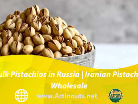 Bulk Pistachios in Russia | Iranian Pistachio Wholesale