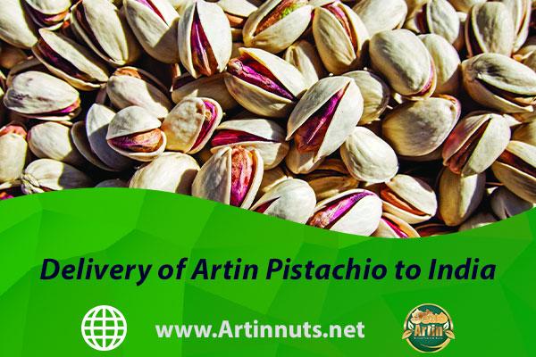 Delivery of Artin Pistachio to India
