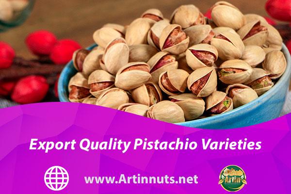 Export Quality Pistachio Varieties