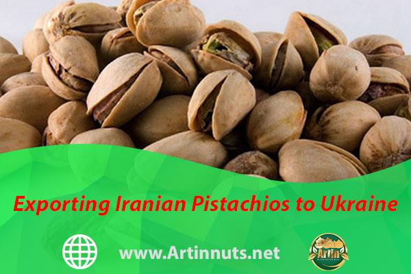 Exporting Iranian Pistachios to Ukraine