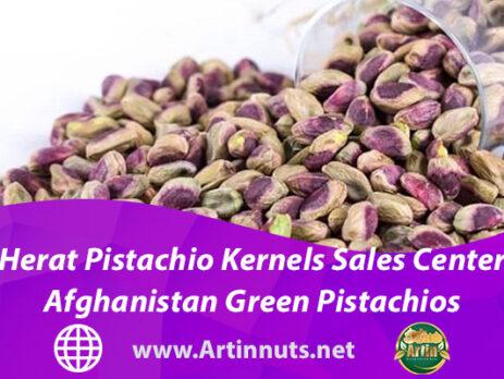 Herat Pistachio Kernels Sales Center   Afghanistan Green Pistachios