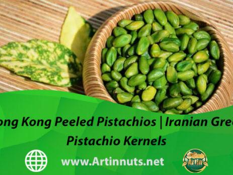 Hong Kong Peeled Pistachios | Iranian Green Pistachio Kernels