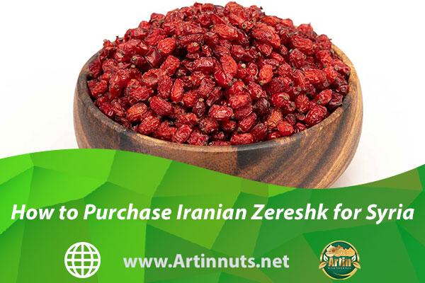 How to Purchase Iranian Zereshk for Syria