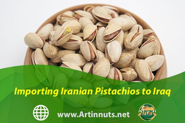 Importing Iranian Pistachios to Iraq
