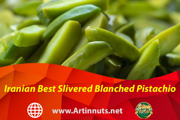 Iranian Best Slivered Blanched Pistachio