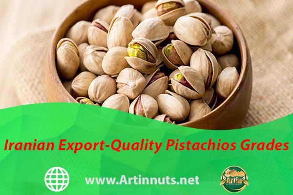 Iranian Export-Quality Pistachios Grades