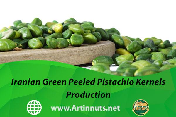 Iranian Green Peeled Pistachio Kernels Production