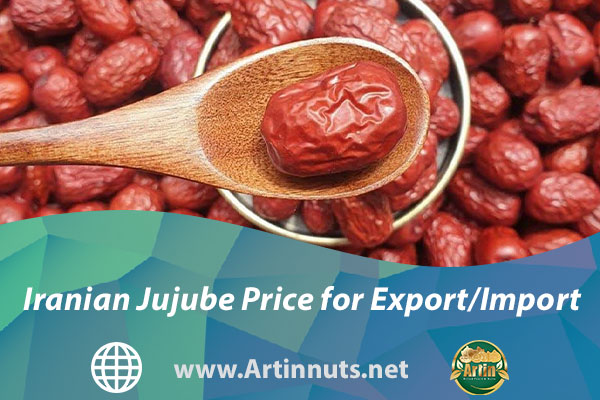 Iranian Jujube Price for Export/Import