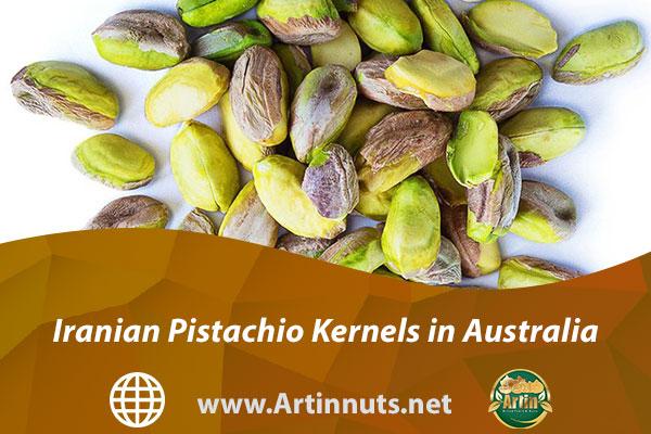 Iranian Pistachio Kernels in Australia