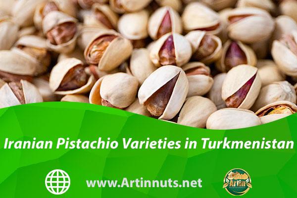 Iranian Pistachio Varieties in Turkmenistan