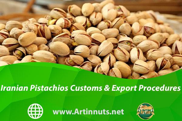 Iranian Pistachios Customs & Export Procedures