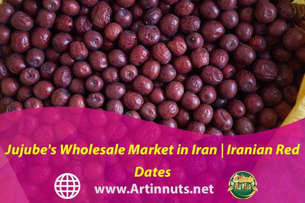 Jujube's Wholesale Market in Iran | Iranian Red Dates