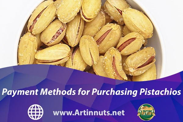 Payment Methods for Purchasing Pistachios