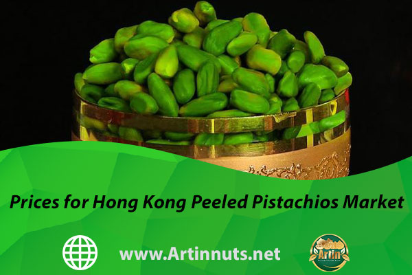 Prices for Hong Kong Peeled Pistachios Market