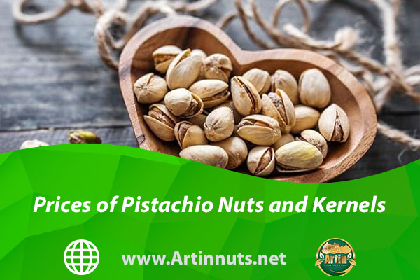 Prices of Pistachio Nuts and Kernels