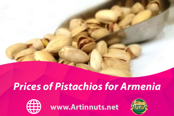 Prices of Pistachios for Armenia