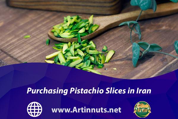 Purchasing Pistachio Slices in Iran