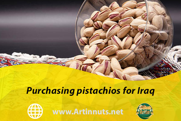 Purchasing pistachios for Iraq