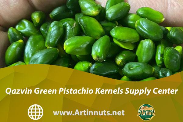Qazvin Green Pistachio Kernels Supply Center