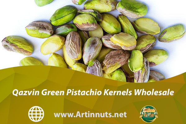 Qazvin Green Pistachio Kernels Wholesale