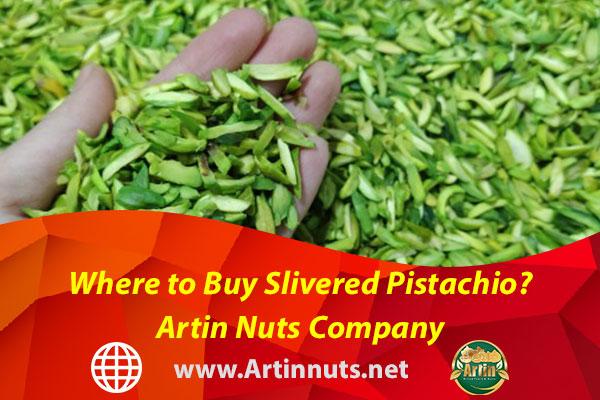 Where to Buy Slivered Pistachio? Artin Nuts Company