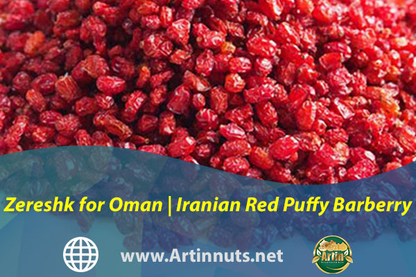 Zereshk for Oman | Iranian Red Puffy Barberry