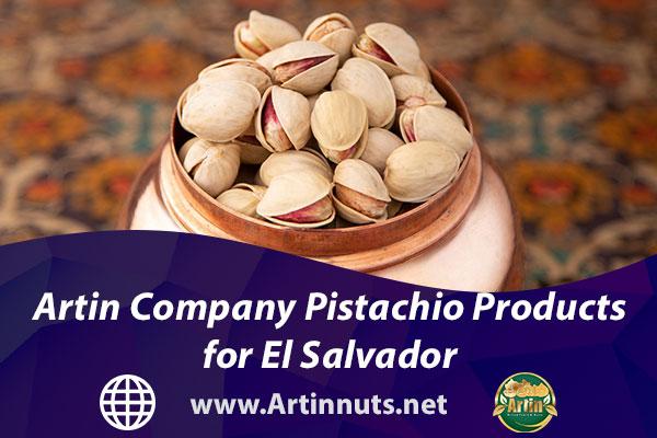 Artin Company Pistachio Products for El Salvador