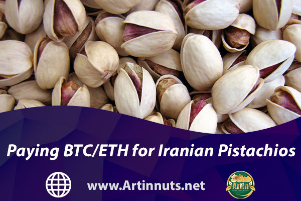 Paying BTC/ETH for Iranian Pistachios